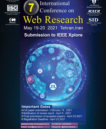 7th IEEE International Conference on Web Research (ICW2021)