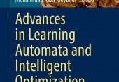 """کتاب """"Advances in Learning Automata and Intelligent Optimization"""" توسط انتشارات بینالمللی اسپرینگر (Springer)  منتشر شد."""