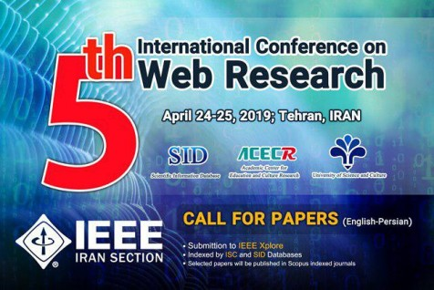 5th IEEE International Conference on Web Research(ICWR, 2019